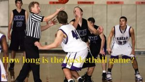 Read more about the article How Long is A Basketball Game?